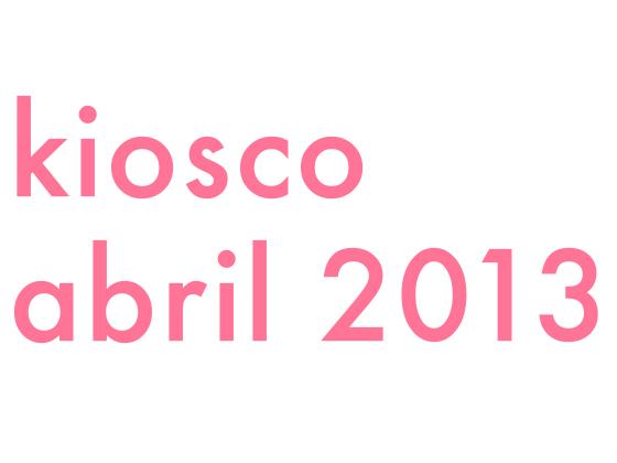 KIOSCO ABRIL 2013