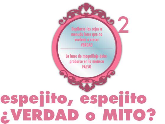 ESPEJITO ESPEJITO, ¿VERDAD O MITO? #2