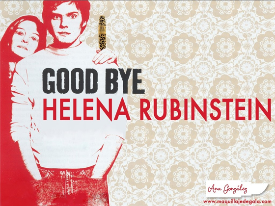 GOOD BYE, HELENA RUBINSTEIN