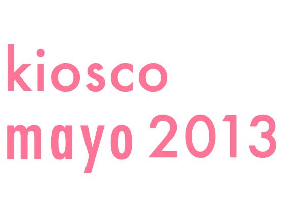 KIOSCO MAYO 2013