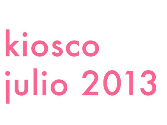 KIOSCO JULIO 2013