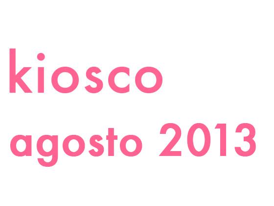 KIOSCO AGOSTO 2013