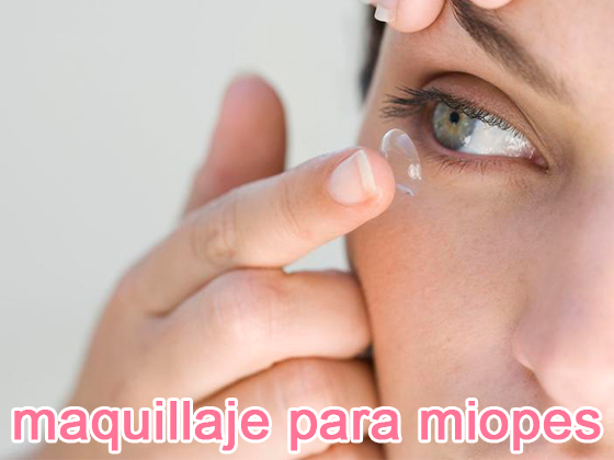 MAQUILLAJE PARA MIOPES