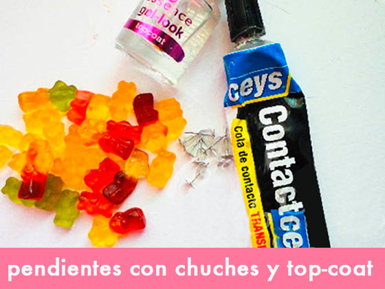 Pendientes con chuches y top coat