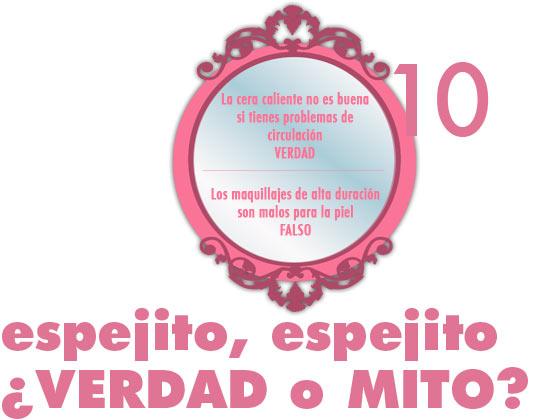 Espejito, espejito, ¿verdad o mito? #10