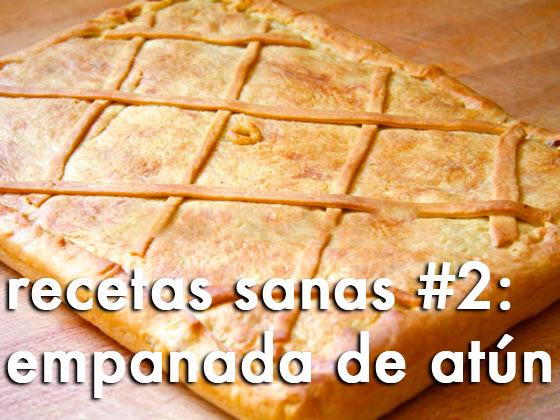 Recetas sanas #2: Empanada de atún