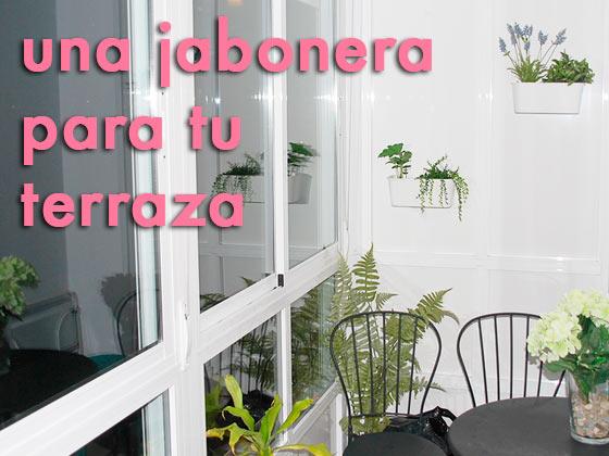 Una jabonera en tu terraza