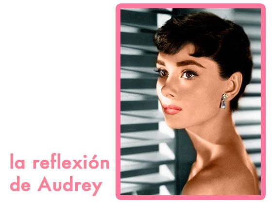 La reflexión de Audrey