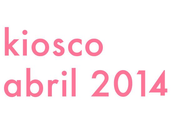 Kiosco Abril 2014
