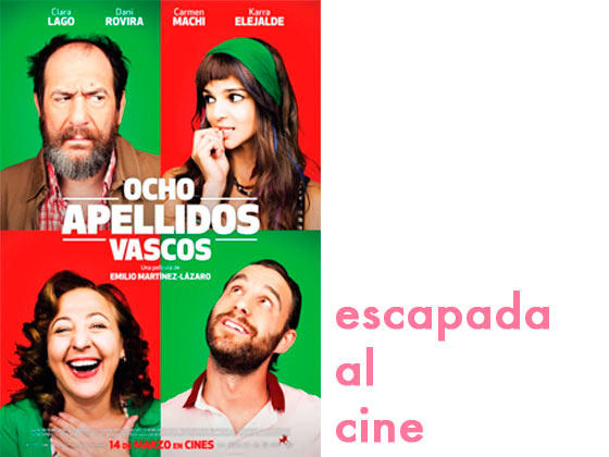 Escapada al cine: Ocho apellidos vascos