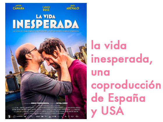 La vida inesperada: una coproducción de España y USA