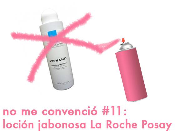 No me convenció #11: Loción jabonosa la Roche Posay