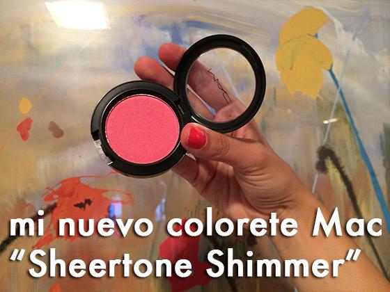 "Mi nuevo colorete Mac ""Sheertone Shimmer"""