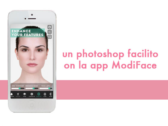 Un photoshop facilito con la app ModiFace