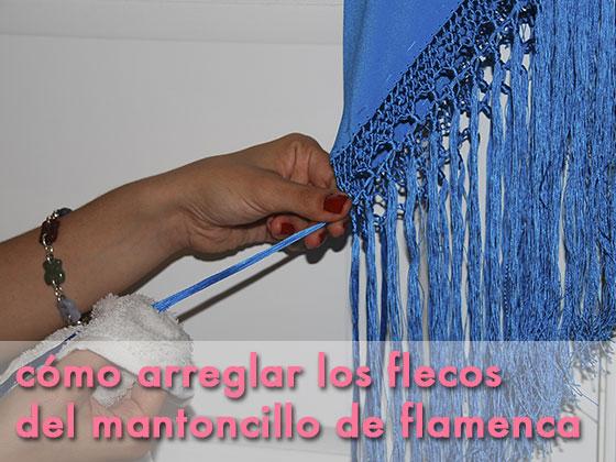 Cómo arreglar los flecos del mantoncillo de flamenca