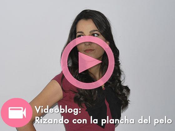 Videoblog #2: Rizando con la plancha del pelo
