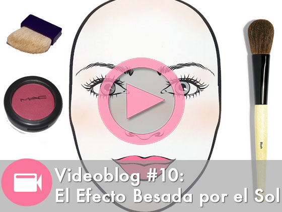 Videoblog #10: El Efecto Besada por el Sol