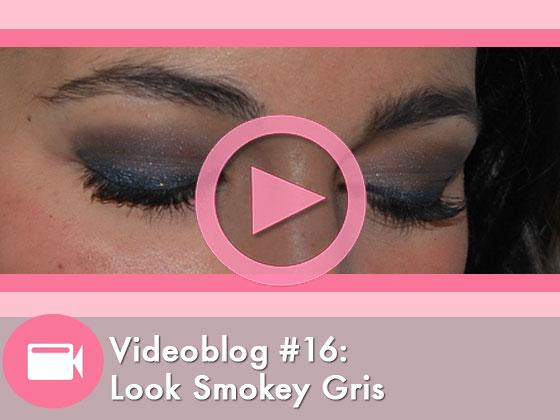 Videoblog #16: Look Smokey Gris