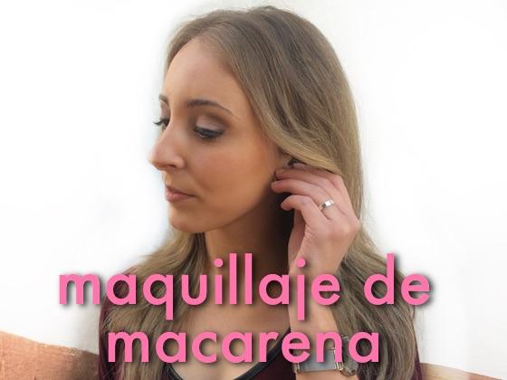 Maquillaje de Macarena