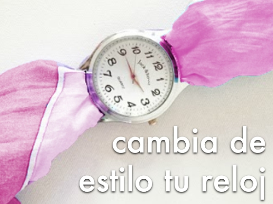 Cambia de estilo tu reloj