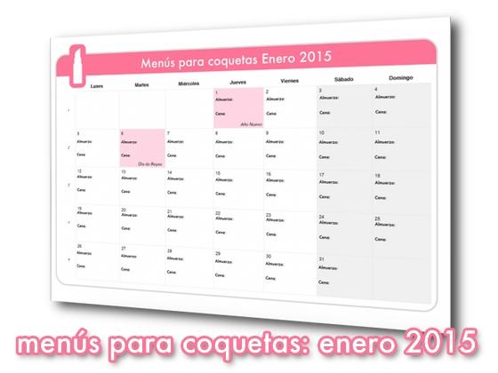 Menús para coquetas: Enero 2015