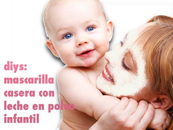 DIYS: Mascarilla facial con leche infantil en polvo