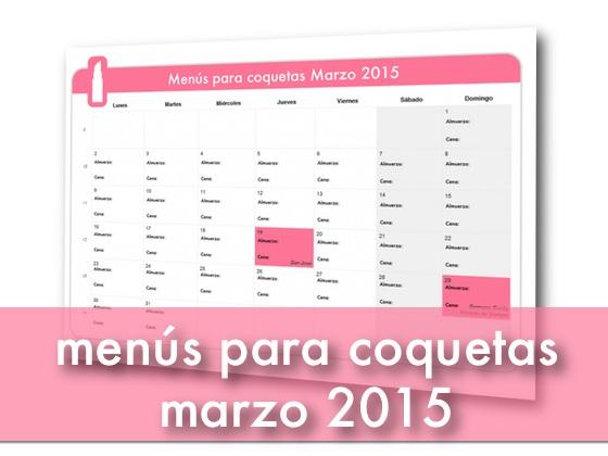 Menús para coquetas Marzo 2015