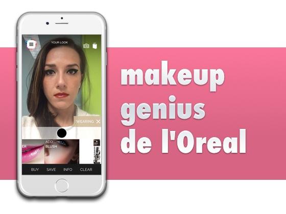 Makeup Genius de L'Oreal, divertidísima app