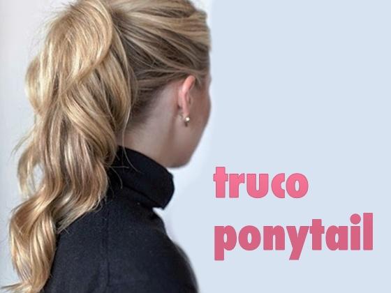 "Truco ""Ponytail"""