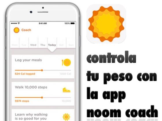 Controla tu peso con la app Noom Coach