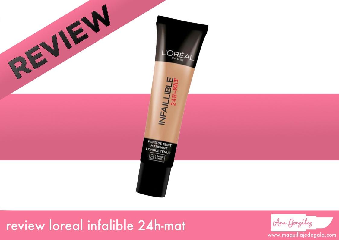 review-maquillaje-loreal-infalible-24mat