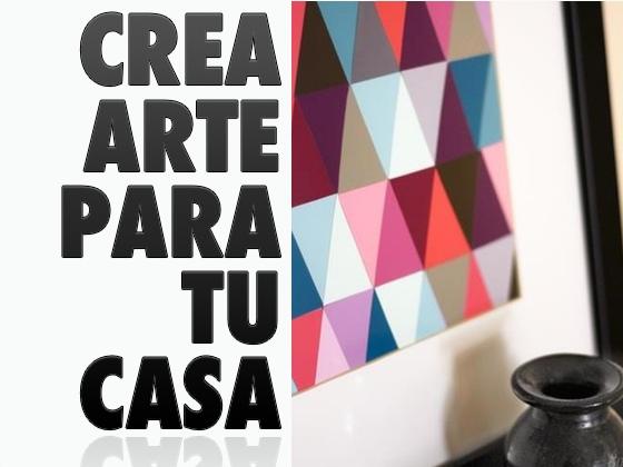 Crea arte para tu casa