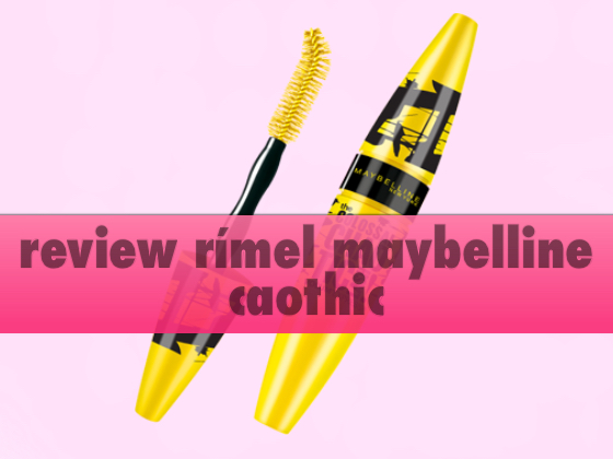 Review rímel Maybelline Chaothic