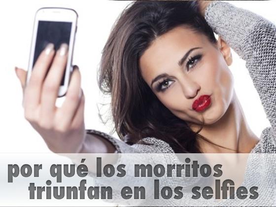 Por qué los morritos triunfan en los selfies