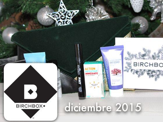 Birchbox Diciembre 2015