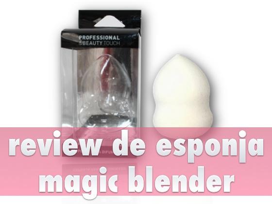 Review de Esponja Magic Blender