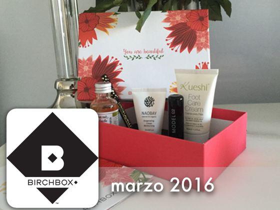 Birchbox Marzo 2016