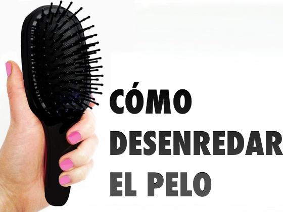 Cómo deserendar el pelo