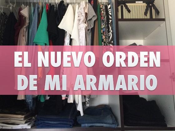 El nuevo orden de mi armario